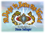 10 Days To Save The World: The Adventures of Diana Salinger