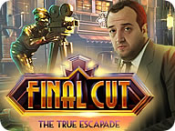 Final Cut: True Escapde