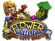 Flower Shop - Big City Break - Running a 'Blooming' Business