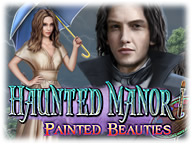 Haunted Manor: Painted Beauties
