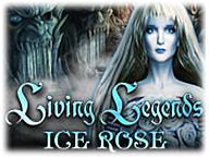 Living Legends - Ice Rose