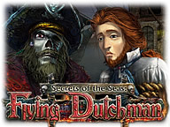 Secrets of the Seas - Flying Dutchman