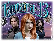 Tamara the 13 intro