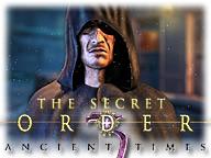 The Secret Order: Ancient Times