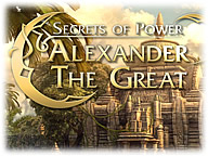 Alexander the Great: Secrets of Power