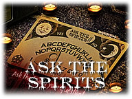 Ask The Spirits II