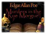 Dark Tales: Edgar Allan Poe Murders in the Rue Morgue