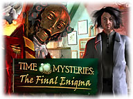 Time Mysteries: The Final Enigma
